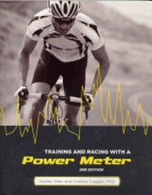 Training and Racing with a Power Meter 2nd edition Sports cycling 9781934030554