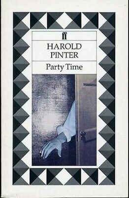 Party Time by Pinter, Harold Paperback Book The Cheap Fast Free Post