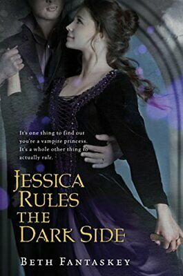 Jessica Rules the Dark Side by Fantaskey, Beth Book The Cheap Fast Free Post