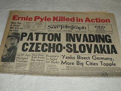 WWII Pittsburgh Sun Newspaper ERNIE PYLE KILLED IN ACTION + PATTON w Photos 1945
