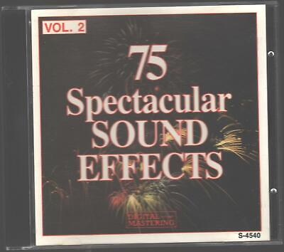 75 Spectacular Sound Effects, Vol. 2 CD 1994 Great Sound Effects