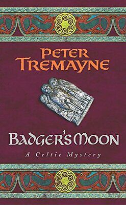 Badger's Moon (Sister Fidelma Mysteries Book 13) by Tremayne, Peter Paperback