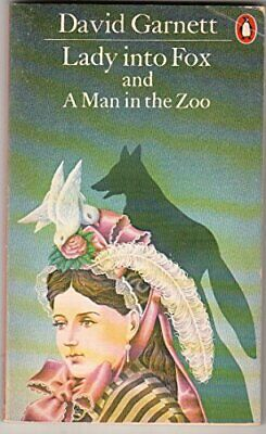Lady into Fox and A Man in the Zoo by Garnett, David Paperback Book The Cheap