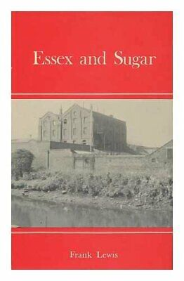 Essex and Sugar by Lewis, Frank Hardback Book The Cheap Fast Free Post