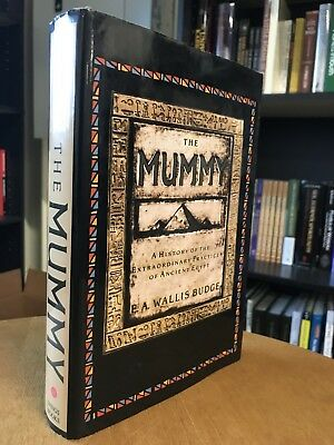 The Mummy History Extraodinary Practices Ancient Egypt E A Wallis Budge Occult