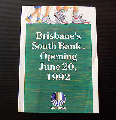 1992 brochure Opening of SOUTH BANK BRISBANE Qld history Queensland Southbank
