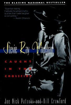 Stevie Ray Vaughan: Caught in the Crossfire by Crawford, Bill Paperback Book The
