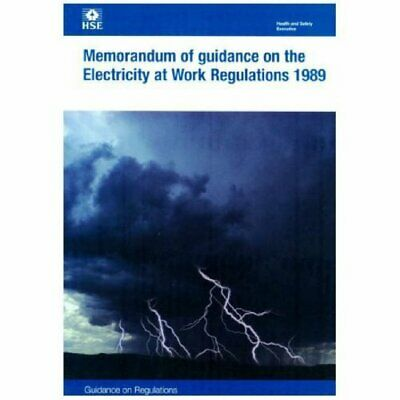 Memorandum of Guidance on the Electricity a... by Health and Safety Ex Paperback