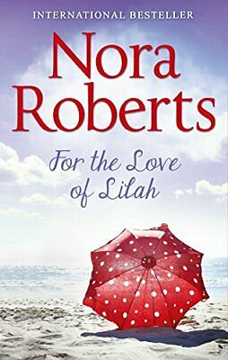 For The Love Of Lilah (Calhoun Women, Book 3) by Roberts, Nora Book The Cheap