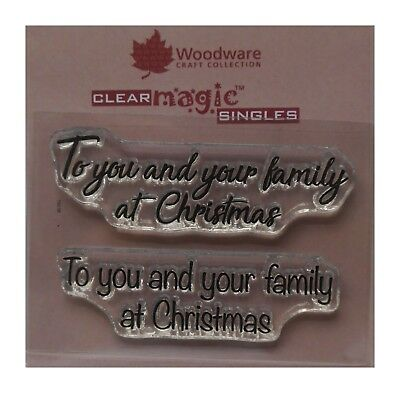 Woodware Clear Stamp TO YOU AND YOUR FAMILY AT CHRISMAS Set of 2