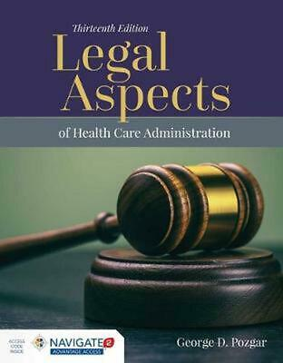 Legal Aspects of Health Care Administration by George D. Pozgar Hardcover Book F