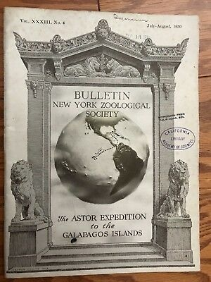 New York Zoological Society Bulletin July-August 1930 Astor Expedition Galapagos