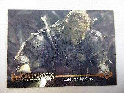 TOPPS Card : LOTR The Return Of The King  #68 CAPTURED BY ORCS