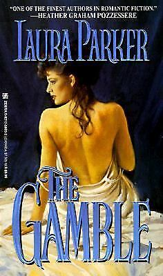 The Gamble by Laura Parker