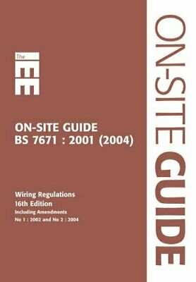 IEE on Site Guide (BS 7671: 2001 16th Ed... by Institution of Elect Spiral bound