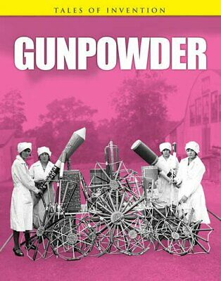 Gunpowder (Tales of Invention) by Oxlade, Chris Book The Cheap Fast Free Post