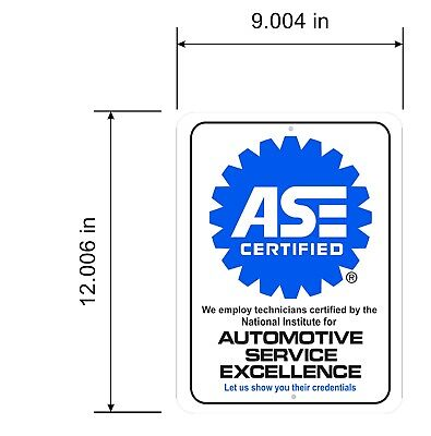 "ASE Certified Aluminum sign  9"" x 12"""