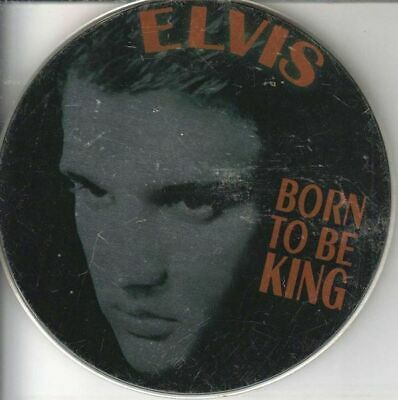 Elvis Presley Born to be King