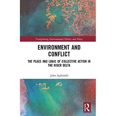 Environment and Conflict: The Place and Logic of Collective Action in the Niger