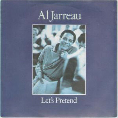 "AL JARREAU Let's Pretend 7"" VINYL UK Wea B/w I Keep Callin' (w9257) Ringwear To"