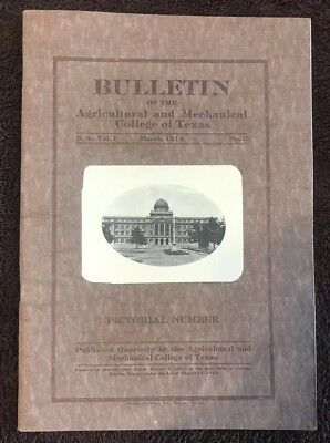 AGRICULTURAL AND MECHANICAL COLLEGE OF TEXAS A&M BULLETIN No.3, March 1914
