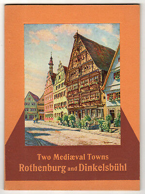 Germany Tourist Book, Two Mediaeval Towns, Rothenburg And Dinkelsbuhl