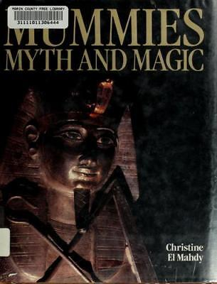 Mummies Myth and Magic in Ancient Egypt  (NoDust) by Christine El Mahdy