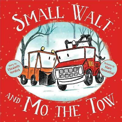 Small Walt and Mo the Tow by Elizabeth Verdick Hardcover Book Free Shipping!