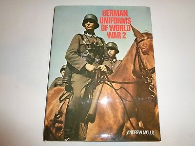 German Uniforms Of World War 2 - Andrew Mollo - 1976 - 160 Pages