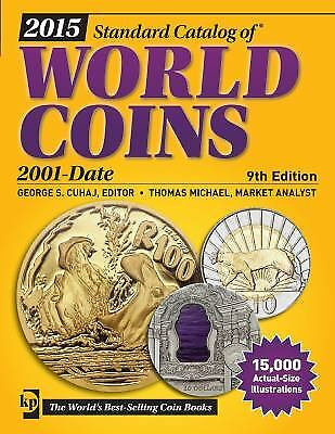 2015 Standard Catalog of World Coins 2001-Date  (ExLib)
