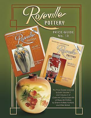 Roseville Pottery Price Guide by Bob Huxford; Sharon Huxford