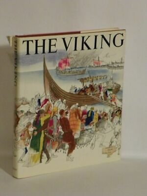 The Viking : Settlers, Ships, Swords and Sagas of the Nordic Age