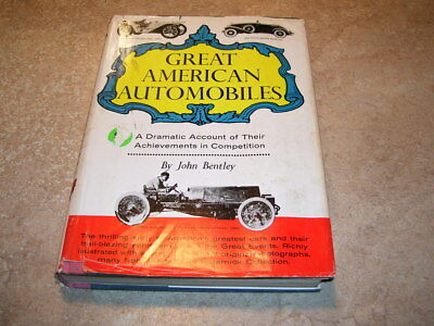 Great American Automobiles Book (Antique Cars) by John Bentley