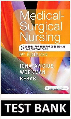 Medical-Surgical Nursing: Interprofessional Collaborative Care 9th Ed TESTBANK