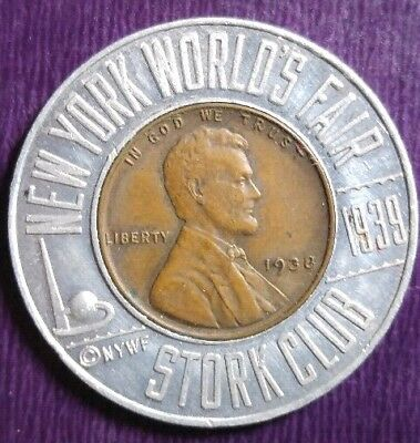 1939 Worlds Fair Cent from World Famous Stork Club New York NY
