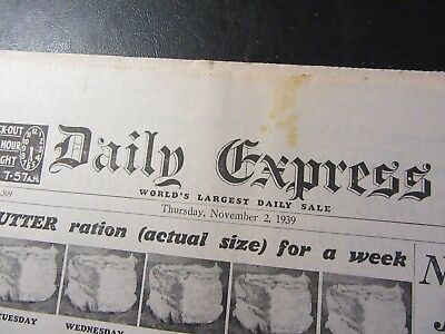 Daily Express: Nov 2nd 1939 - Rations, Finland Mines port - BIRTHDAY NEWSPAPER