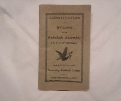 1915 CONSTITUTION & BY-LAWS IOOF of MICHIGAN REBEKAH LODGES