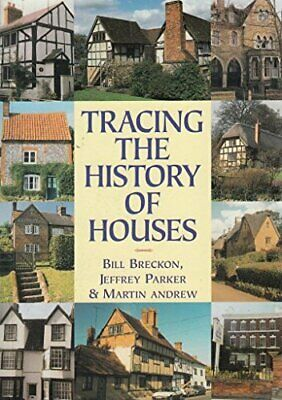 Tracing the History of Houses (Aspects of Local ... by Parker, Jeffrey Paperback