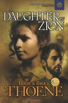 Daughter of Zion (Zion Chronicles (Paperback)) by Thoene, Brock Paperback Book