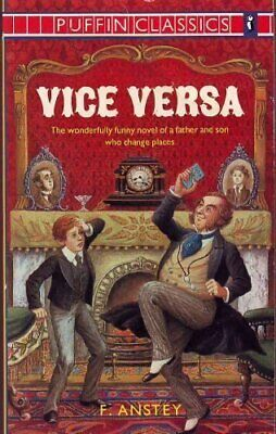 Vice Versa (Puffin Classics) by Anstey, F. Paperback Book The Cheap Fast Free
