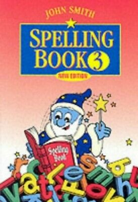 John Smith Spelling Books: Book 3 by Smith, John Paperback Book The Cheap Fast