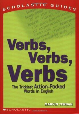 Verbs! Verbs! Verbs!: The Trickiest Action-Packed Words in ... by Terban, Marvin