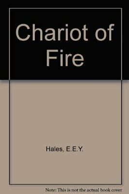 Chariot of Fire by Hales, E.E.Y. Hardback Book The Cheap Fast Free Post