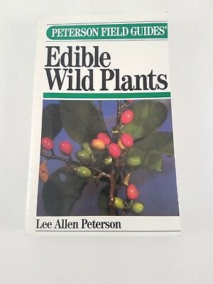 A Field Guide to Eastern Edible Wild Plants by Lee A. Peterson