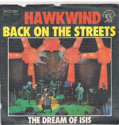 """7"""" - HAWKWIND - BACK ON THE STREETS - german PS"""