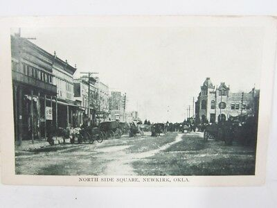 EARLY 1900s POSTCARD, NORTH SIDE SQUARE, NEWKIRK, OKLAHOMA