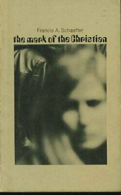 Mark of the Christian by Schaeffer, Francis A. Paperback Book The Cheap Fast