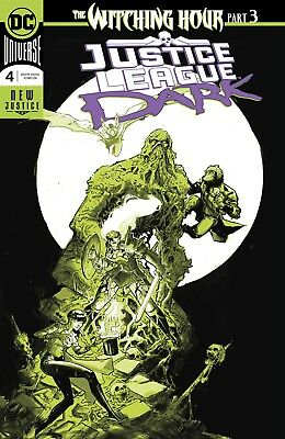 Justice League Dark #4 Foil (Witching Hour) Dc Comics Near Mint 10/17/18