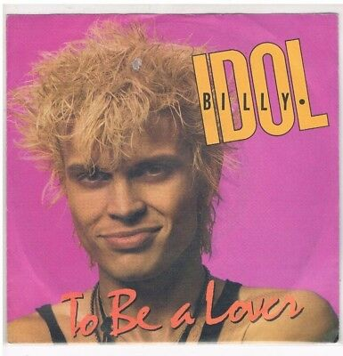 "2 x 7"" - Billy IDOL - TO BE A LOVER / SWEET SIXTEEN - german PS"