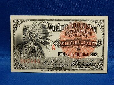 1893 World's Columbian Exposition Chicago Native Chief Admission Ticket